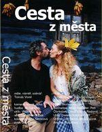 http://www.filmovamista.cz/img/355-Cesta-z-mesta/cover/1324830935-377-355-Cesta-z-mesta.jpg